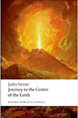 Journey to the Centre of the Earth (Oxford World's Classics) Kindle Edition