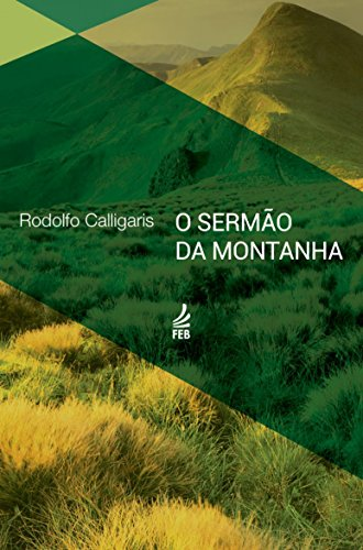 O sermão da montanha (Coleção Rodolfo Calligaris)