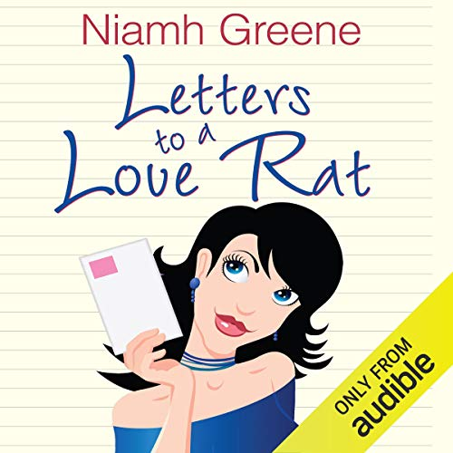 Letters to a Love Rat audiobook cover art