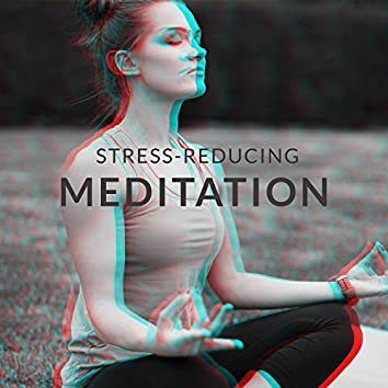 Stress-reducing Meditation - Total Relax, Time for You, Clear Your Mind, Find Peace