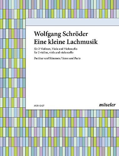 Eine kleine Lachmusik : für Streichquartett oder Orchester