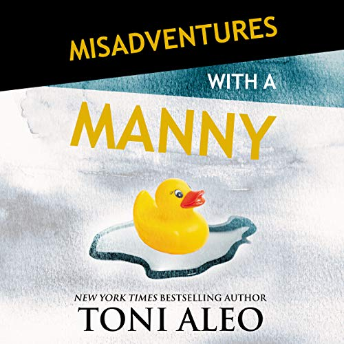 Misadventures with a Manny cover art
