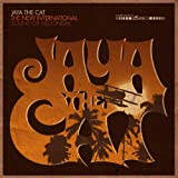The New International Sound of Hedonism - Jaya the Cat