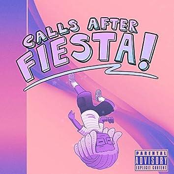 Calls After Fiesta