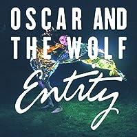 Entity by OSCAR & THE WOLF