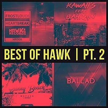 Best Of HAWK Pt. 2