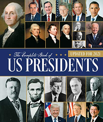 Compare Textbook Prices for The Complete Book of US Presidents, Fourth Edition: Updated for 2021 4 Edition ISBN 9780785839231 by Yenne, Bill
