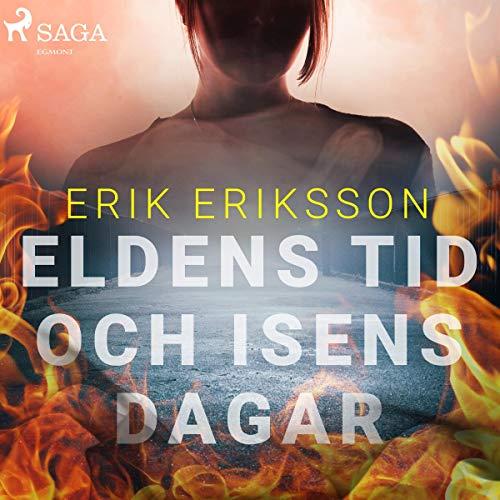 Eldens tid och isens dagar audiobook cover art