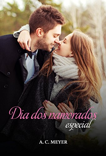 Dia dos namorados especial (After Dark) por [A. C.  Meyer]