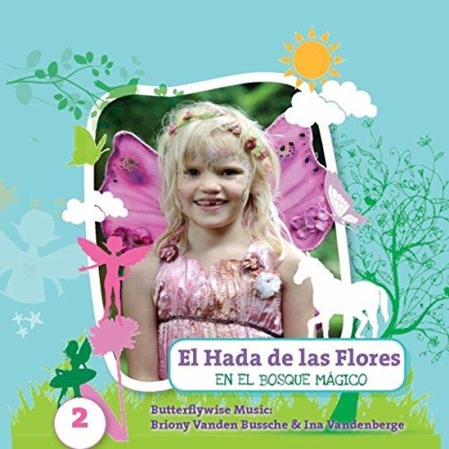 El Hada de las Flores en el Bosque Mágico: Cuento de Hadas, Pt. 9