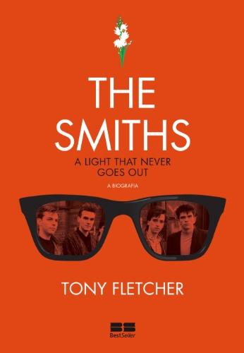 The Smiths: A biografia: A biografia