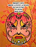 maschere cinesi imparare la storia e la cultura libro da colorare per artista Grace Divine