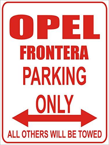 INDIGOS - Parkplatz - Parking Only- Weiß-Rot - 32x24 cm - Alu Dibond - Parking Only - Parkplatzschild - Opel Frontera