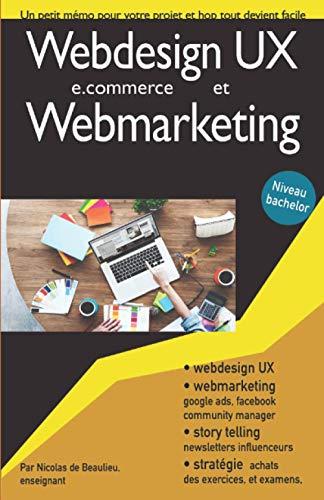 Webdesign et webmarketing: Atteignez le niveau bachelor pour maîtriser votre projet de e.commerce ou start-up
