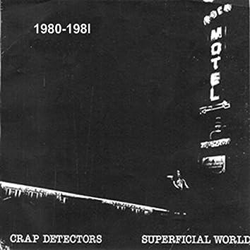 Superficial World: 1980 - 1981
