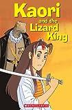 Kaori and the Lizard King plus Audio CD (Scholastic Readers)