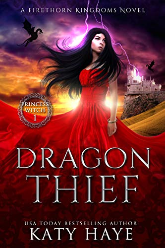 Dragon Thief (The Princess Witch Book 1)