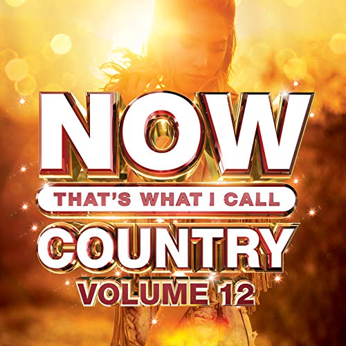 NOW That's What I Call Country, Vol. 12