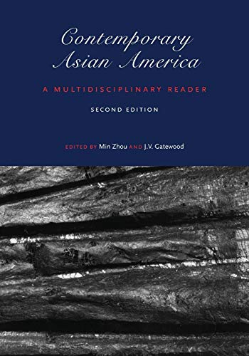 Contemporary Asian America (second edition): A Multidisciplinary Reader
