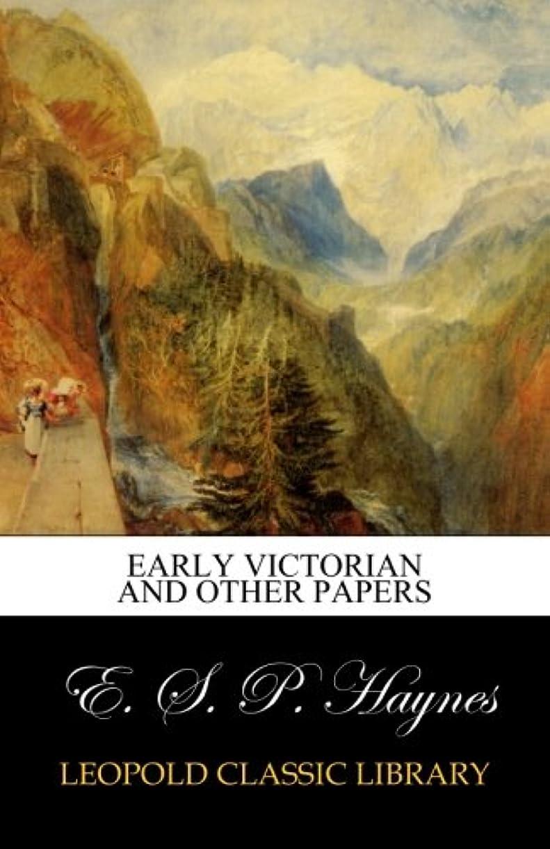 先のことを考えるファイナンス阻害するEarly Victorian and other papers