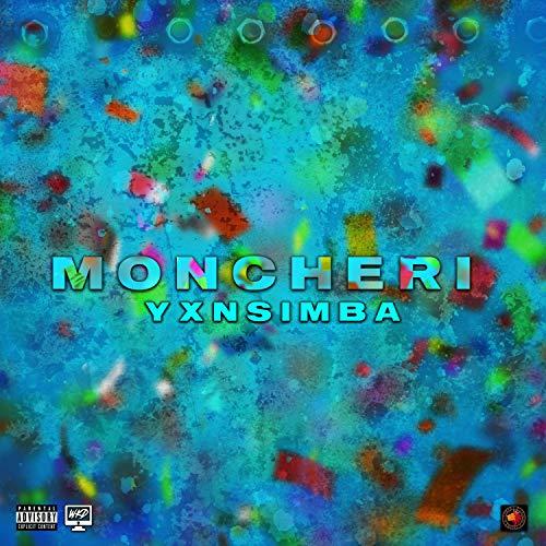 Moncheri [Explicit]