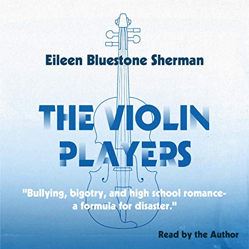 The Violin Players Audiobook By Eileen Bluestone Sherman cover art