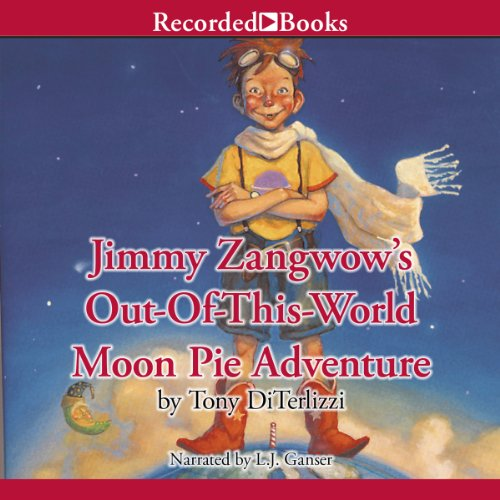 Jimmy Zangwow's Out-of-This-World Moon Pie Adventure audiobook cover art