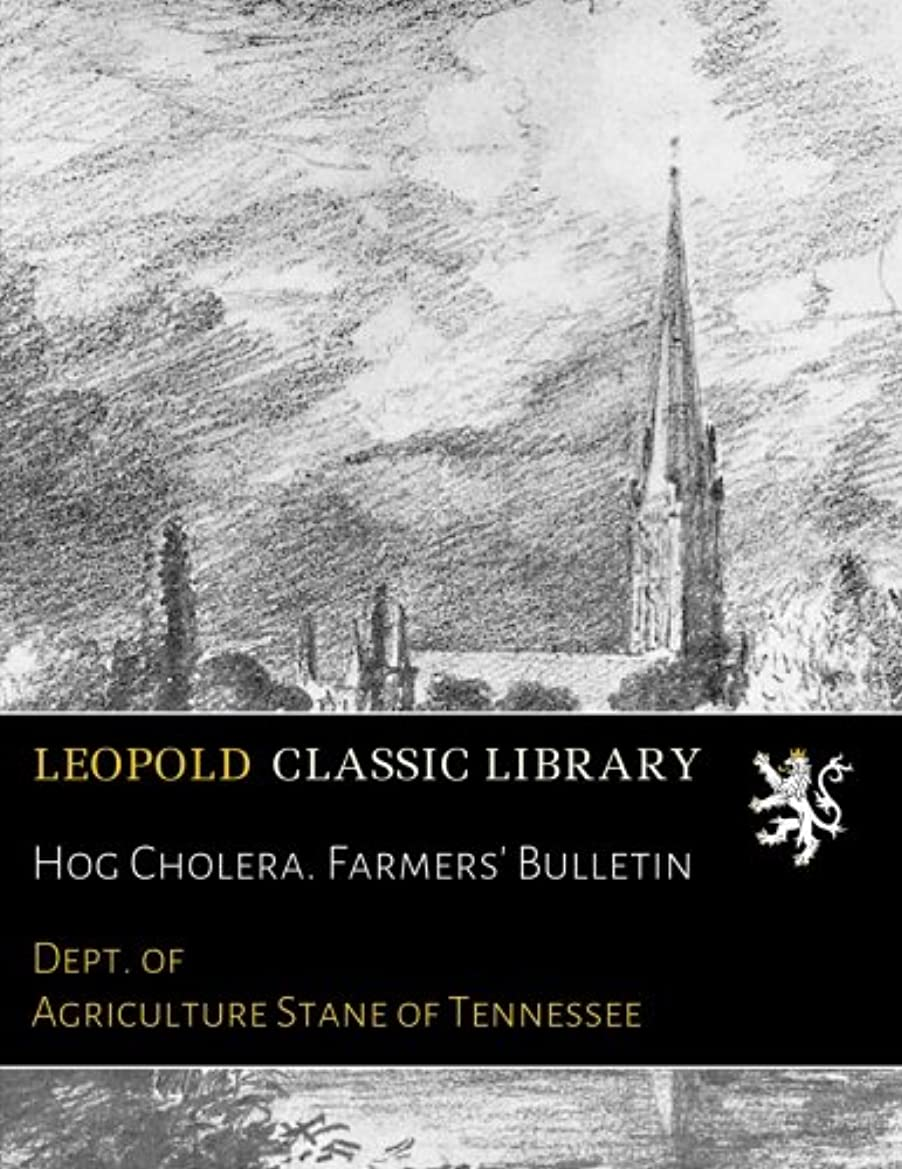 Hog Cholera. Farmers' Bulletin