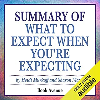 Summary of What to Expect When You're Expecting by Heidi Murkoff audiobook cover art