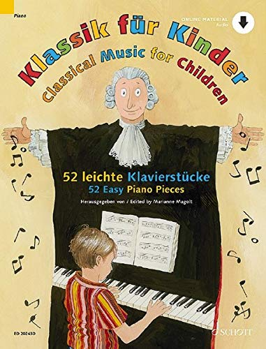 Klassik für Kinder: 52 leichte Klavierstücke. Klavier. Ausgabe mit Online-Audiodatei.