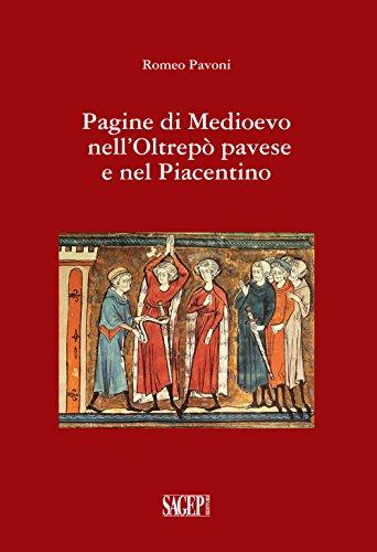 Pagine di Medioevo nell'Oltrepò Pavese e nel piacentino