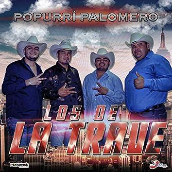 Popurrí Palomero: Cumbia De La Paloma / La Colaless