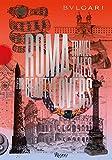 Bulgari and Rome: A Notebook