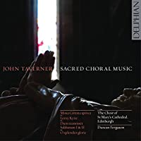 Taverner: Sacred Choral Music by Choir of St Marys Cathedral (2011-11-08)