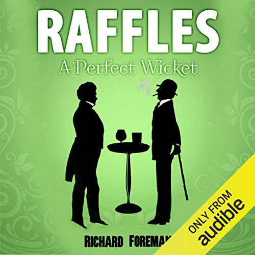 Couverture de Raffles: A Perfect Wicket