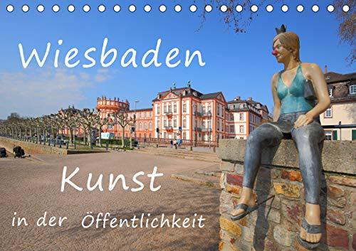Wiesbaden Kunst in der Öffentlichkeit (Tischkalender 2021 DIN A5 quer)