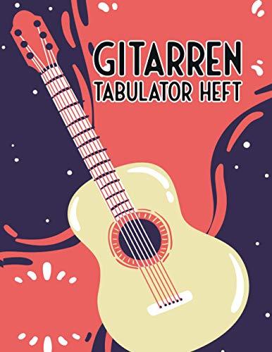 Gitarren Tabulator Heft: mit leeren Tabs und Akkorden - - Blanko - Große Lineatur - Musik Schreibheft - Leere Notensysteme - Tabulator und Akkord Heft