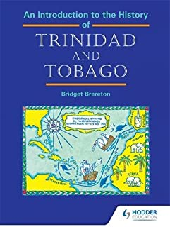 An Introduction to the History of Trinidad and Tobago
