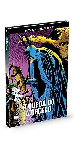 A Queda do Morcego - Parte 1 - Coleção Lendas do Batman