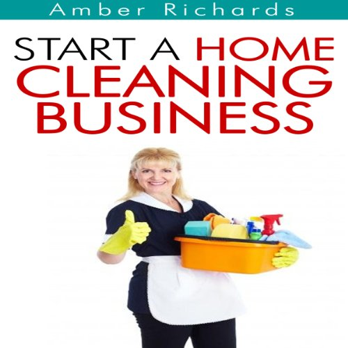 Start a Home Cleaning Business audiobook cover art