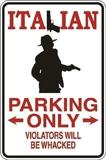 StickerPirate Italian Parking Only Violators Will Be Wacked 8