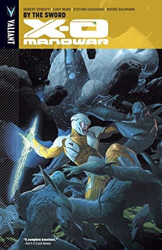 X-O Manowar Vol. 1: By the Sword (X-O Manowar (2012- )) (English Edition)