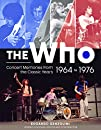 The Who: Concert Memories from the Classic Years, 1964-1976
