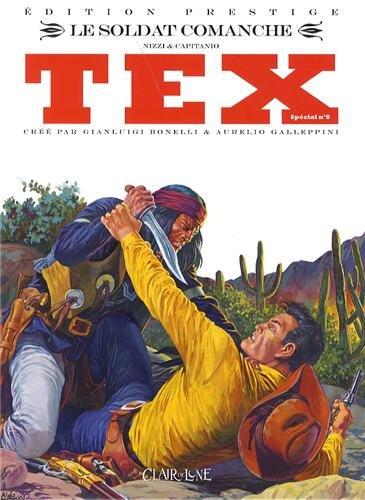 Tex spécial, Tome 8 : Le soldat comanche
