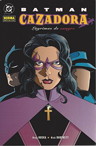 Batman Cazadora - Lagrimas Sangre