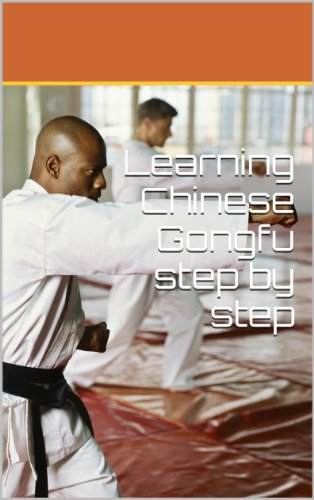 Learning Chinese Gongfu step by step (1.1) (Basic Stretches Book 1) (English Edition)
