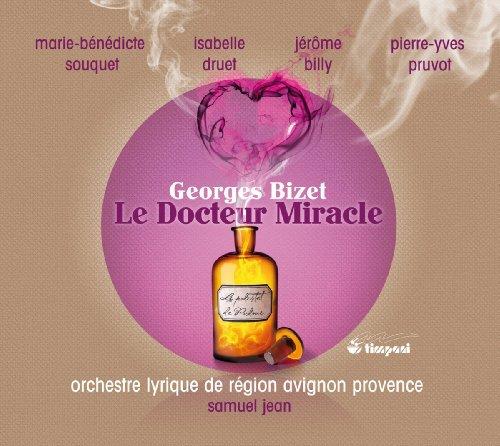 Georges Bizet: Le Docteur Miracle