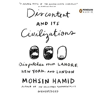 Discontent and Its Civilizations audiobook cover art