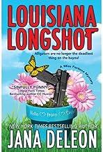 [ LOUISIANA LONGSHOT: A MISS FORTUNE MYSTERY ] BY DeLeon, Jana ( AUTHOR )Jun-26-2012 ( Paperback )