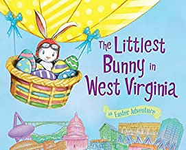 The Littlest Bunny in West Virginia: An Easter Adventure